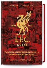 LFC 125 lat. Alternatywna historia. - okładka książki