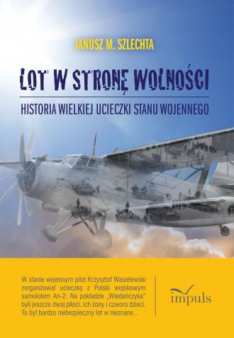 Lot w stronę wolności - okładka książki
