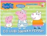 Peppa Pig. Opowiadania 3D. Co lubi - okładka książki