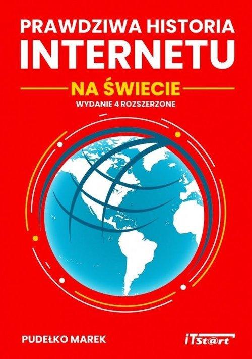 Prawdziwa historia Internetu na - okładka książki