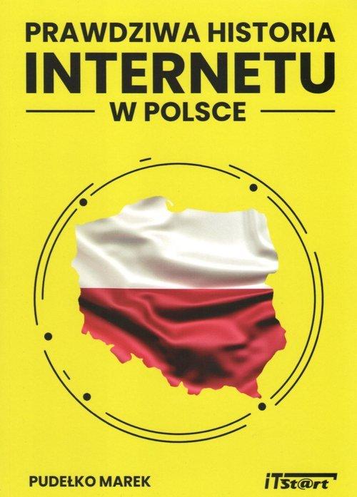 Prawdziwa historia Internetu w - okładka książki