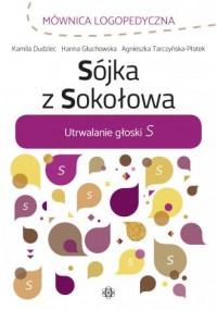 Sójka z Sokołowa. Utrwalanie głoski - okładka książki
