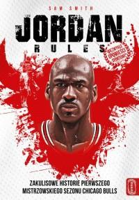 The Jordan rules. Wydanie z nowym - okładka książki