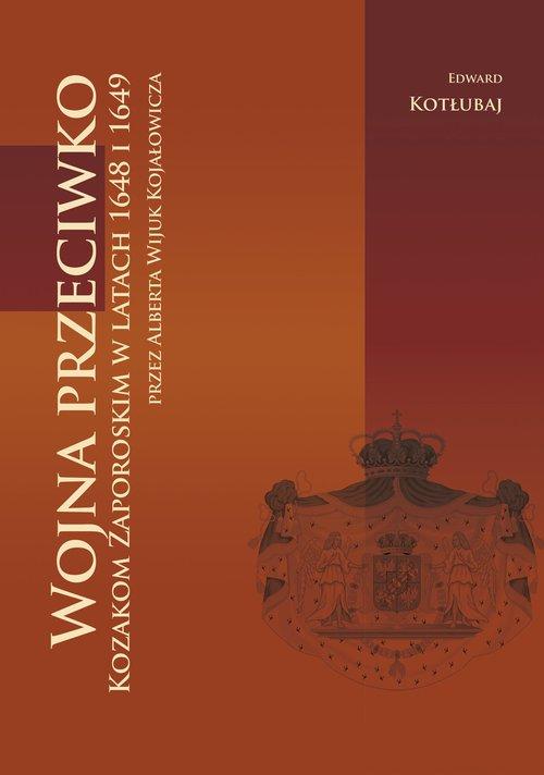 Wojna przeciwko Kozakom Zaporoskim - okładka książki