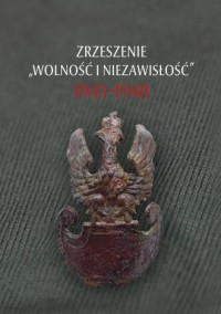 Zrzeszenie Wolność i Niezawisłość - okładka książki