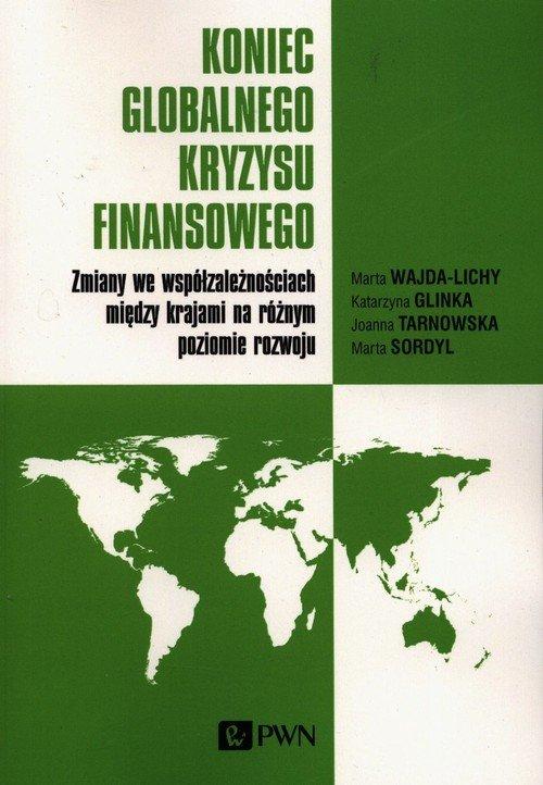 Koniec globalnego kryzysu finansowego. - okładka książki