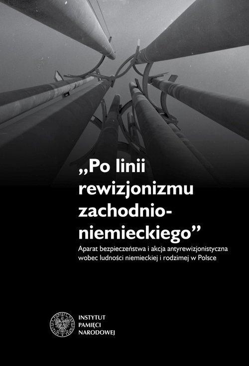 Po linii rewizjonizmu zachodnioniemieckiego. - okładka książki