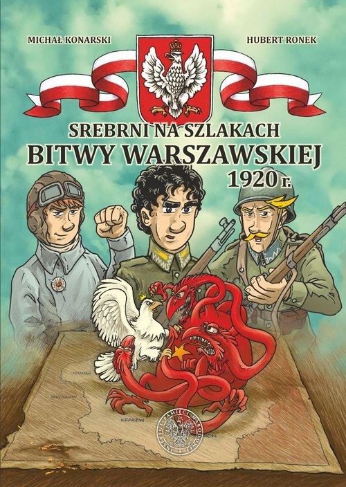 Srebrni na szlakach Bitwy Warszawskiej - okładka książki