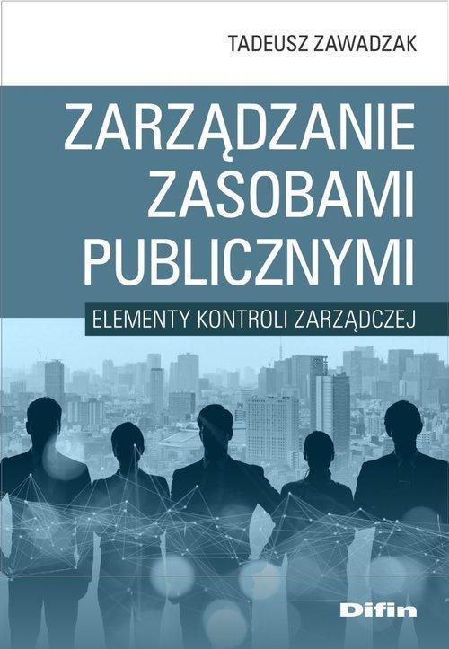 Zarządzanie zasobami publicznymi. - okładka książki