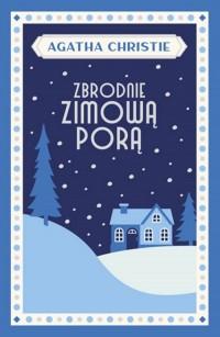 Zbrodnie zimową porą - okładka książki