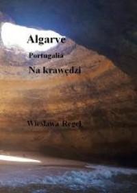 Algarve - Portugalia. Na krawędzi - okładka książki