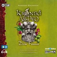 Dom Fauna. Kroniki Archeo. Tom - pudełko audiobooku