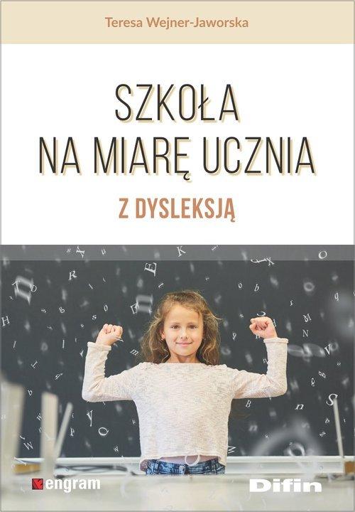 Szkoła na miarę ucznia z dysleksją - okładka książki