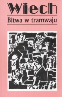 Bitwa w tramwaju - okładka książki