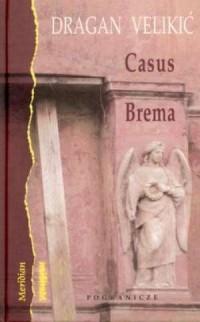 Casus Brema. Seria: Meridian - okładka książki