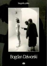 Fotografia polska. Tom 1. Bogdan Dziworski - okładka książki