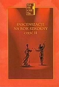 Inscenizacje na rok szkolny cz. 2. Katecheta - okładka książki