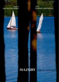 Mazury. Obrazy nostalgii - okładka książki