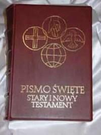 Pismo Święte. Stary i Nowy Testament. W przekładzie z języków oryginalnych - okładka książki