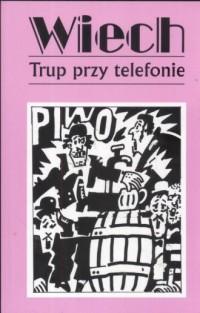 Trup przy telefonie - okładka książki
