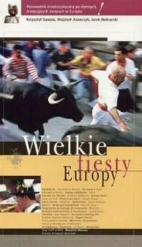 Wielkie fiesty Europy - okładka książki