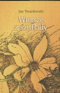 Wiersze z szuflady - ks. Jan Twardowski - okładka książki