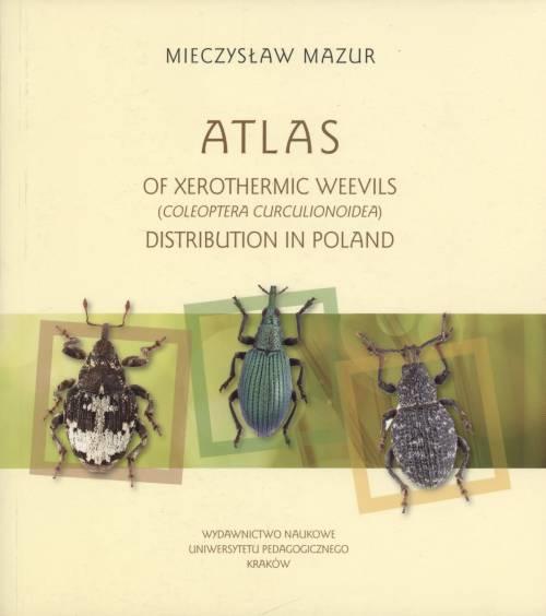 Atlas of xerothermic weevils (Coleoptera - okładka książki