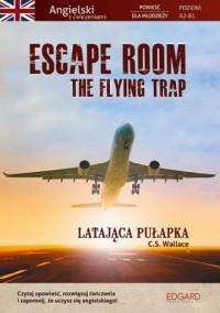 Escape Room The Flying Trap. Latająca - okładka podręcznika