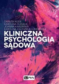 Kliniczna psychologia sądowa - okładka książki