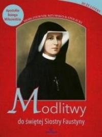 Modlitwy do świętej Faustyny - okładka książki
