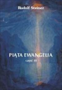 Piąta Ewangelia cz. 3 - okładka książki