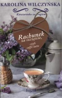 Rachunek za szczęście czyli caffe - okładka książki