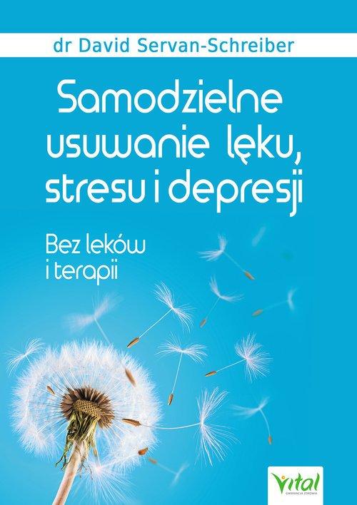Samodzielne usuwanie lęku, stresu - okładka książki