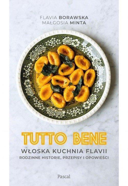 Tutto bene. Włoska kuchnia Flavii - okładka książki