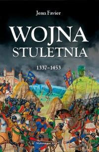 Wojna stuletnia 1337-1453 - okładka książki