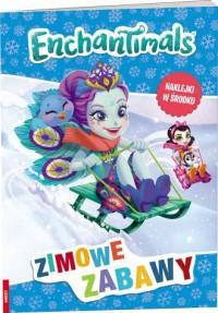 Enchantimals. Zimowe zabawy - okładka książki