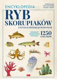 Encyklopedia ryb skorupiaków i - okładka książki