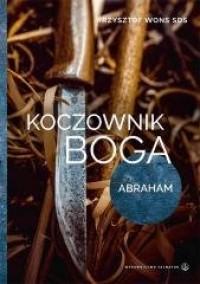 Koczownik Boga. Abraham - okładka książki