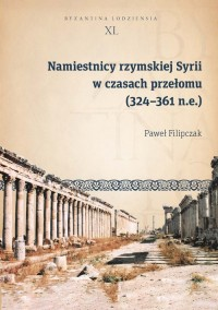 Namiestnicy rzymskiej Syrii w czasach - okładka książki