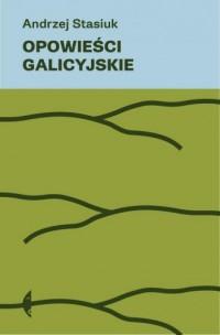 Opowieści galicyjskie - okładka książki