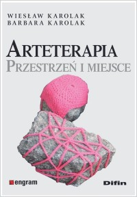 Arteterapia. Przestrzeń i miejsce - okładka książki
