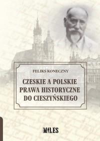 Czeskie a polskie prawa historyczne - okładka książki