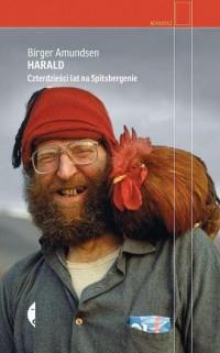 Harald. Czterdzieści lat na Spitsbergenie - okładka książki