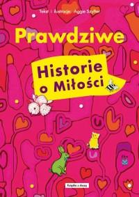 Prawdziwe historie o miłości - okładka książki