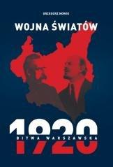 Wojna światów. 1920 Bitwa Warszawska - okładka książki