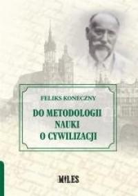 Do metodologii nauki o cywilizacji - okładka książki