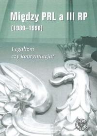 Między PRL a III RP (1989-1990). - okładka książki