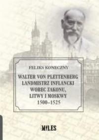 Walter von Plettenberg. Landmistrz - okładka książki