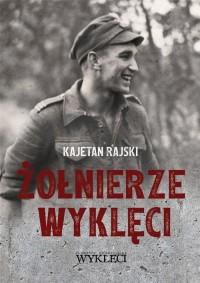 Żołnierze Wyklęci (1944-1963) - okładka książki
