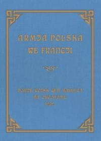 Armja Polska we Francji. Dzieje - okładka książki
